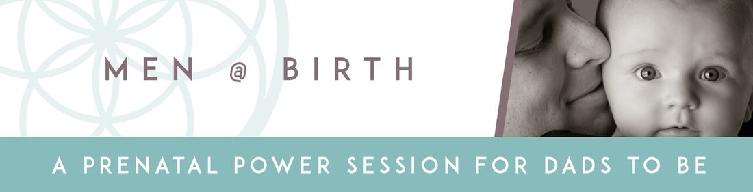 Men @ Birth Birthing Classes for New Dads